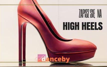 Warsztaty chodzenia na szpilkach w Akademi Tańca Danceby! (20.09.2017)