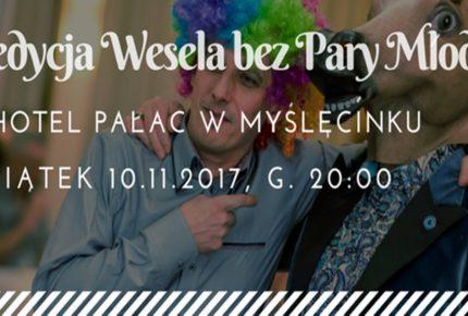 10 edycja Wesela bez Pary Młodej w Bydgoszczy (10.11.2017)